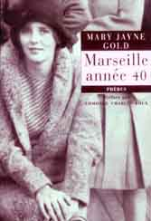 """Marseille ann�e 40"" de Mary Jayne Gold"